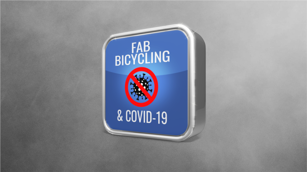 FAB, Bicycling & COVID-19